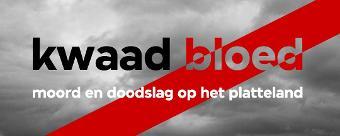 True crime podcast 'Kwaad bloed'