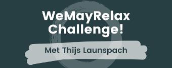 WeMayRelax Challenge met Thijs Launspach